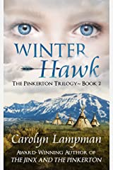 Winter Hawk: The Pinkerton Trilogy~Book two Kindle Edition