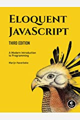 Eloquent JavaScript, 3rd Edition: A Modern Introduction to Programming Paperback