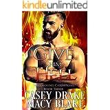 Give Him Hell: Hellhound Champions Book Three