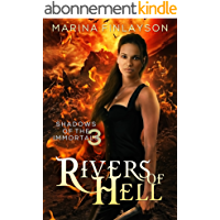 Rivers of Hell (Shadows of the Immortals Book 3) (English Edition)