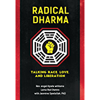 Radical Dharma: Talking Race, Love, and Liberation book cover