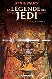 Star Wars - La Légende des Jedi T02 : La Chute des Sith