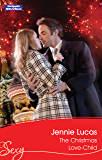 The Christmas Love-Child (Snow, Satin and Seduction Book 2)