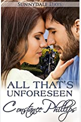 All That's Unforeseen (Sunnydale Days Book 5) Kindle Edition