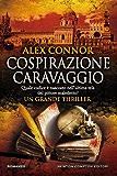 Cospirazione Caravaggio (eNewton Narrativa) (Italian Edition)