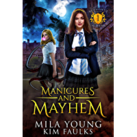 Manicures and Mayhem (Beautiful Beasts Academy Book 1) (English Edition)