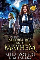 Manicures and Mayhem: Supernatural Academy Reverse Harem (Beautiful Beasts Academy Book 1) Kindle Edition