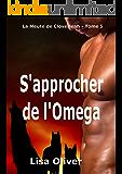 S'approcher de l'Omega (Le Meute de Cloverleah t. 5) (French Edition)