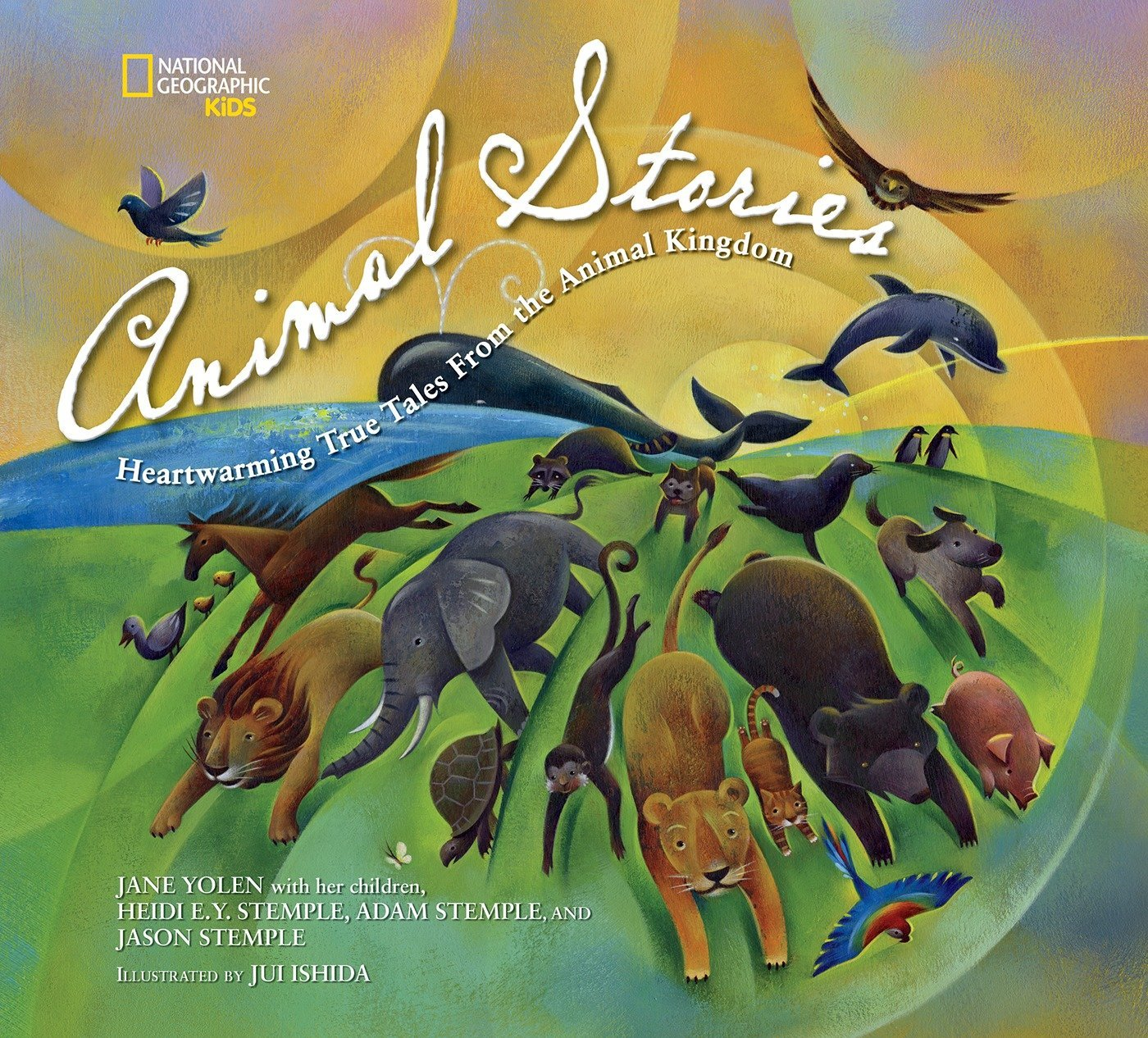 National Geographic Kids Animal Stories: Heartwarming True Tales from the Animal Kingdom PDF