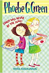Lunch Will Never Be the Same! #1 (Phoebe G. Green) Kindle Edition