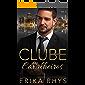 Clube dos Cavalheiros, vol. 3: Uma Série de Romances sobre Bilionários (Série Clube dos Cavalheiros)