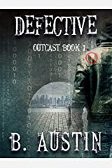 Defective (Outcast Book 1) Kindle Edition