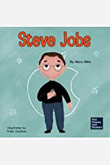 Steve Jobs: A Kid's Book About Changing the World (Mini Movers and Shakers 2) Kindle Edition