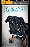 Serenita: Una dulce historia de amor perruno