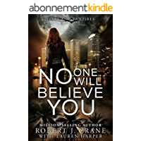 No One Will Believe You (Liars and Vampires Book 1) (English Edition)