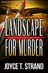 Landscape for Murder: A Brynn Bancroft Mystery Kindle Edition
