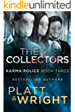 The Collectors (Karma Police Book 3)