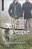 Better Than People (Garnet Run Book 1)