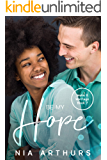 Be My Hope: A BWWM Romance (Make It Marriage Book 7)