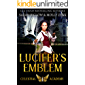 Lucifer's Emblem: A Paranormal Academy Romance (Celestial Academy Book 1)