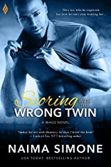 Scoring with the Wrong Twin (WAGS Book 1) Kindle Edition
