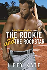 The Rookie and The Rockstar Kindle Edition