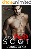 Single Daddy Scot: A Single Dad Romance