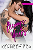 Always Yours (Liam & Madelyn duet #2) (Roommate Duet Series Book 6)