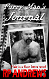 Furry Man's Journal: Remembering Some of The Furry Men I've Known, Loved, and Even Slept With