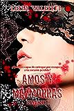 Amos y Mazmorras VI: Sexta Parte