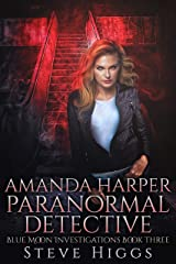 Amanda Harper Paranormal Detective: Blue Moon Investigations New Adult Humorous Fantasy Adventure Series Book 3 - A Novella Kindle Edition
