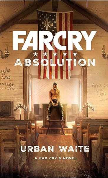Far Cry Absolution Kindle Edition By Waite Urban Literature Fiction Kindle Ebooks Amazon Com