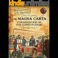 The Magna Carta (Documenting U.S. History)