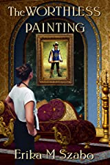 The Worthless Painting Kindle Edition