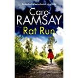 RAT RUN a totally gripping Scottish crime thriller (Detectives Anderson and Costello Mystery Book 7)