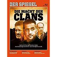 DER SPIEGEL 8/2019: Die Macht der Clans
