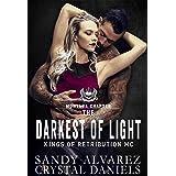 The Darkest Of Light (Kings of Retribution MC Book 2)