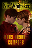Ruby Beyond Compare: Christmas Novelette (Wyvern Chronicles Book 4)