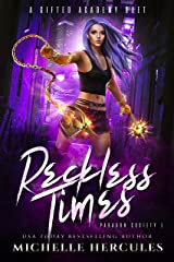 Reckless Times: A Paranormal Romance (Paragon Society Book 1) Kindle Edition
