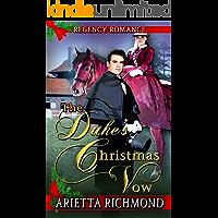 The Duke's Christmas Vow: Regency Romance
