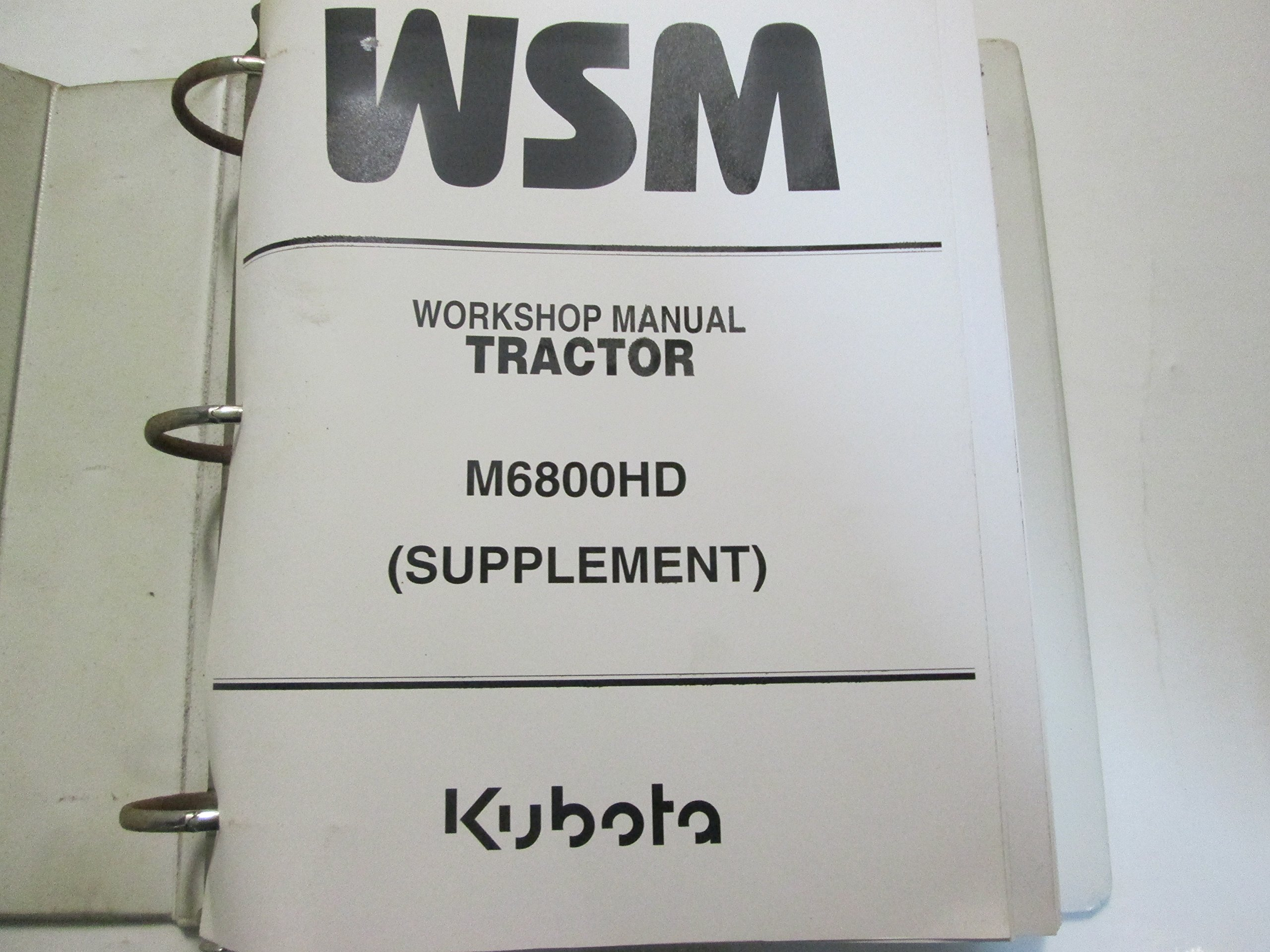 Kubota Tractor M6800HD Service Repair Shop Manual Supplement Factory OEM  Book: Kubota: Amazon.com: Books