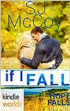 Hope Falls: If I Fall (Kindle Worlds Novella)