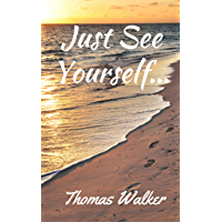 Just See Yourself (New Earth Book 1)