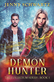 Demon Hunter (The Collegium Book 1)