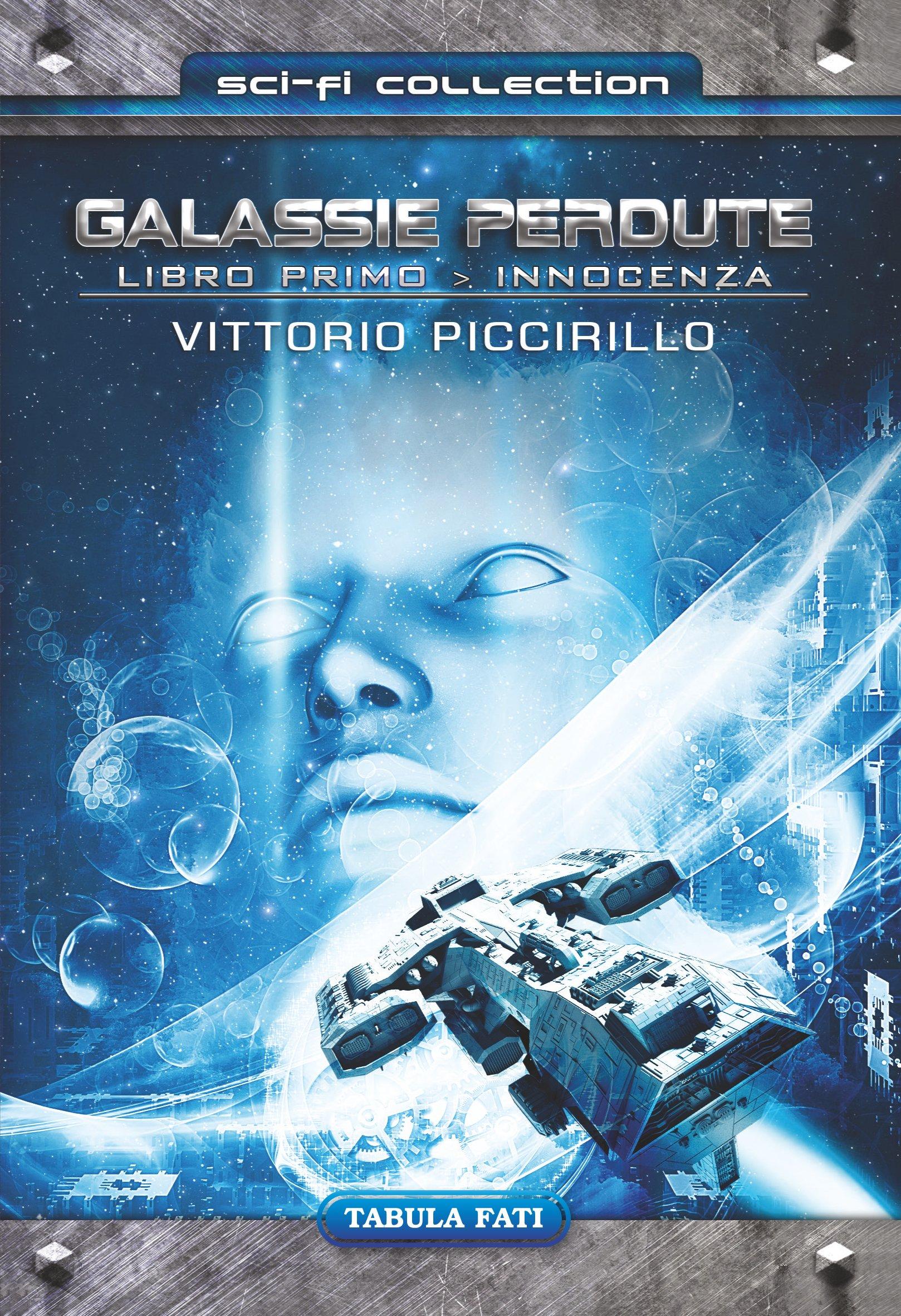 Innocenza. Galassie perdute (Vol. 1) : Piccirillo, Vittorio: Amazon.it:  Libri