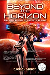 Beyond the Horizon (Beyond Saga Book 2) Kindle Edition