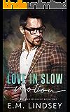 Love In Slow Motion (Love Beyond Measure)