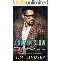 Love In Slow Motion (Love Beyond Measure) book cover