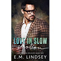 Love In Slow Motion (Love Beyond Measure) (English Edition)