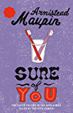 Sure Of You: Tales of the City 6 (Tales of the City Series)